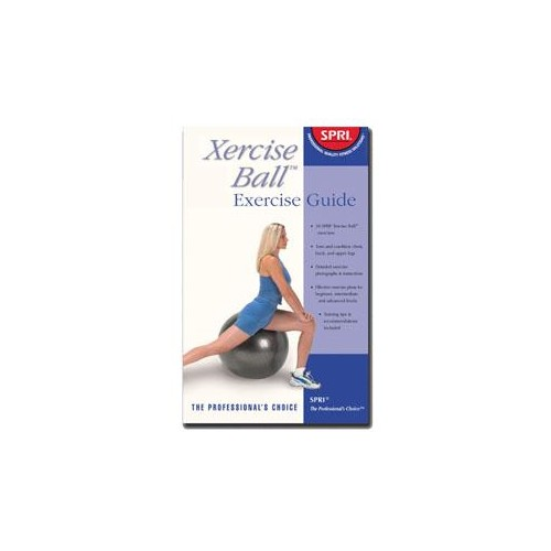 XERCISE BALL EXERCISE GUIDE